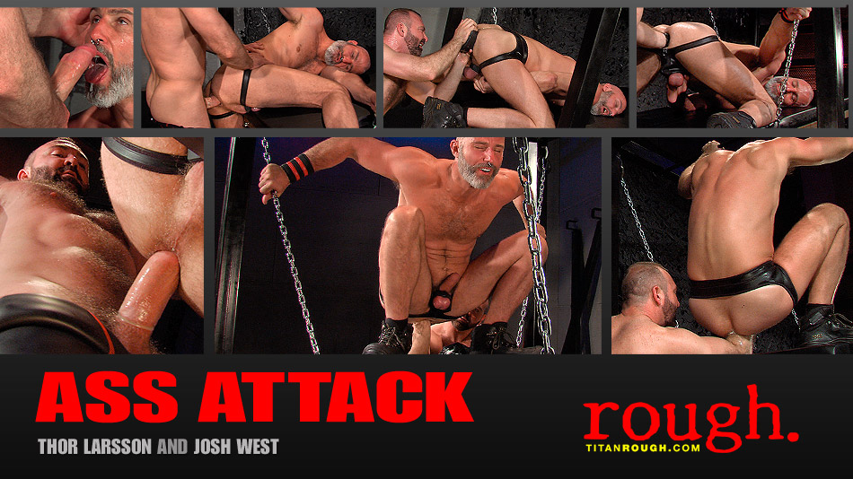 Ass Attack: Scene 3: Josh West & Thor Larsson